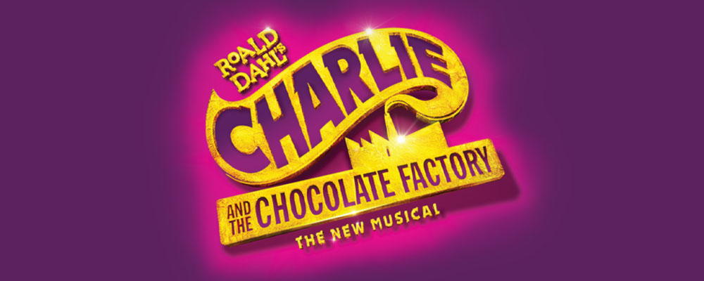 Broadway in Scranton to Show Charlie and the Chocolate Factory in 2021