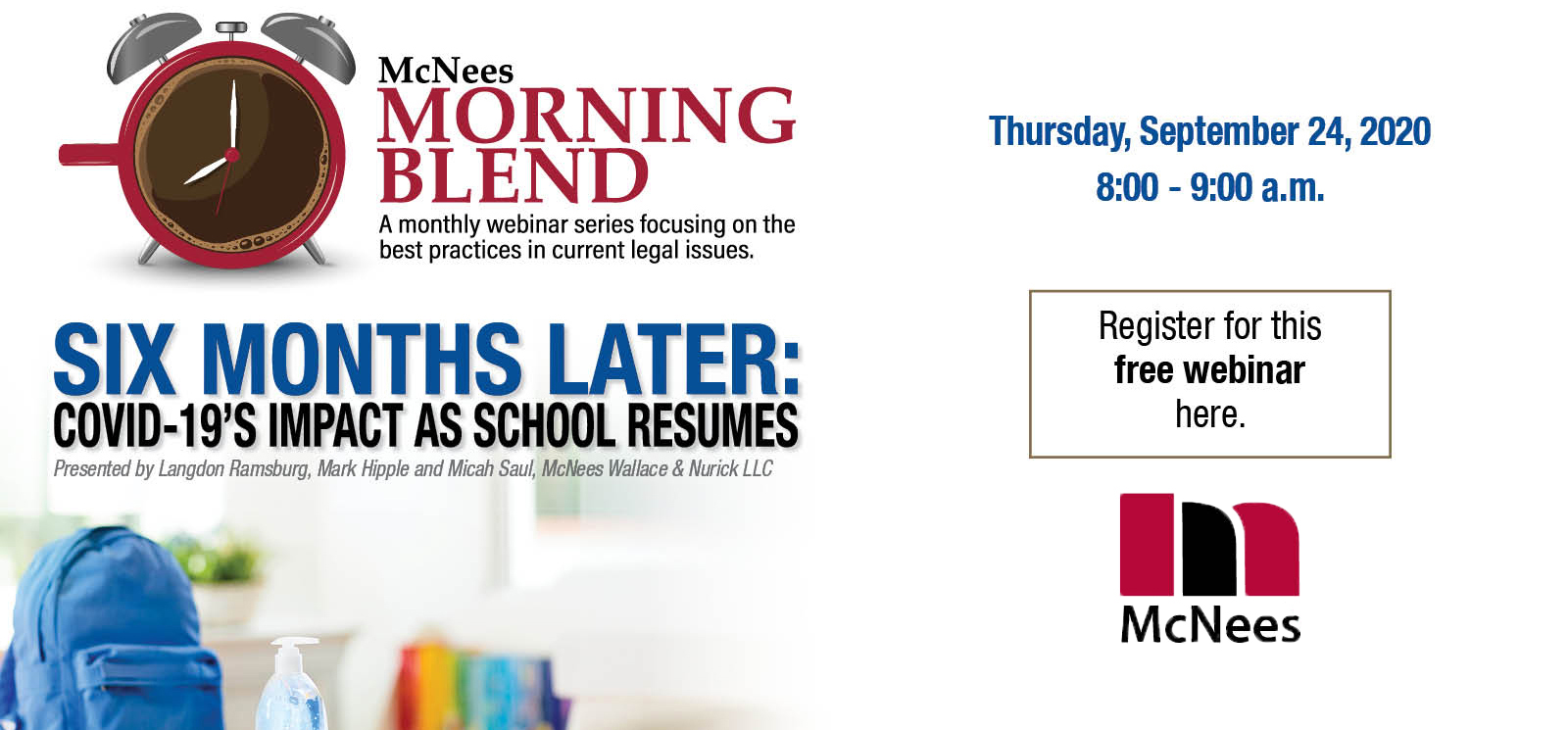 McNees Morning Blend: COVID's Impact As School Resumes