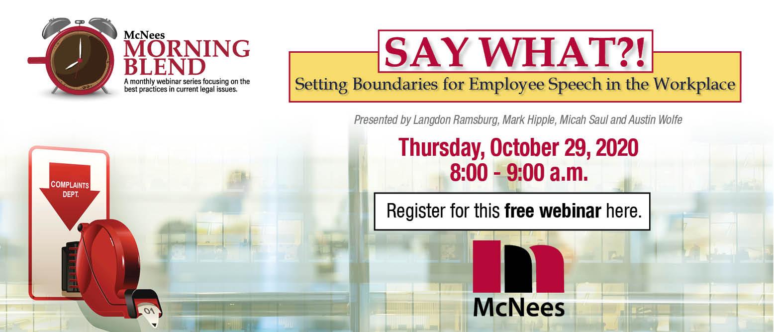 McNees Morning Blend: Say What?! Boundaries for Employee Speech