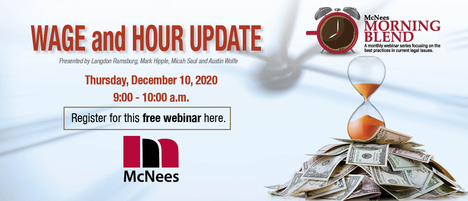 McNees Morning Blend: Wage and Hour Update