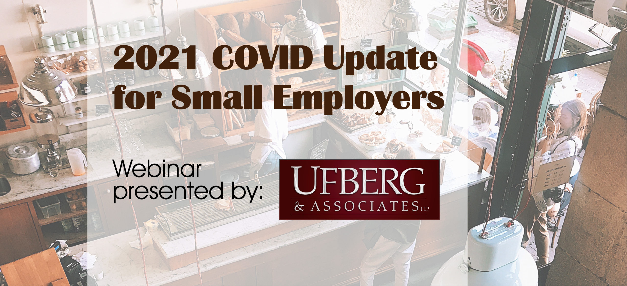 2021 COVID Update for Small Employers