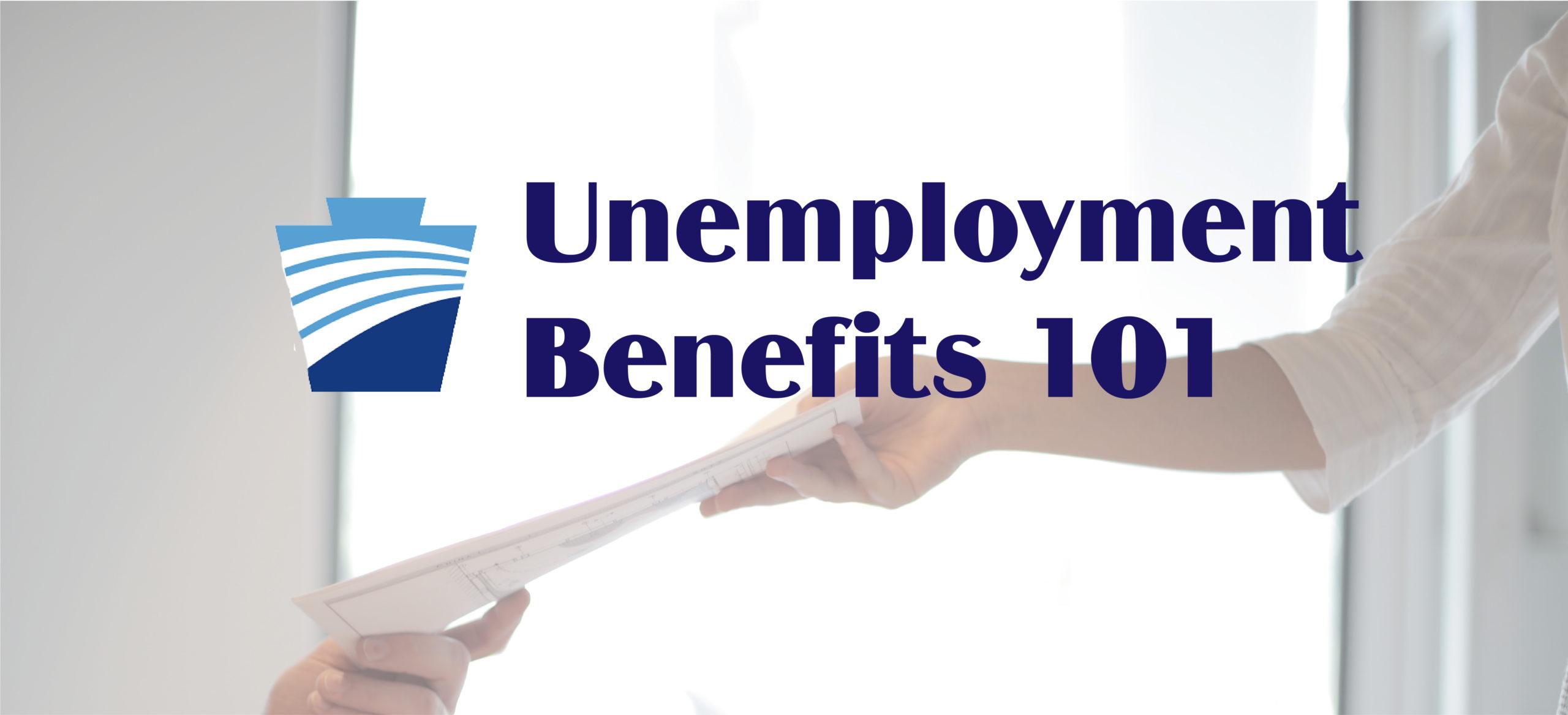 Unemployment Benefits 101