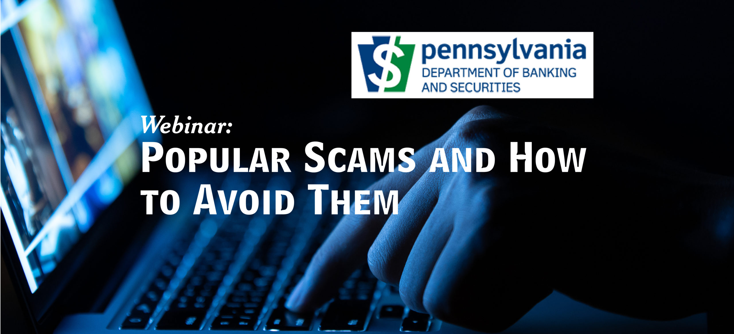 Popular Scams and How to Avoid Them