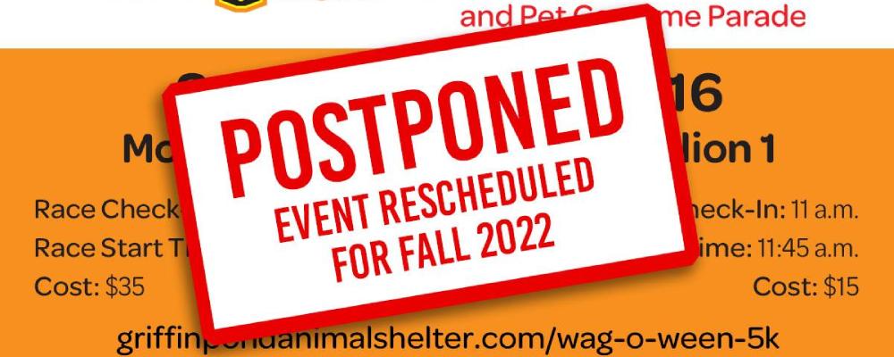 Griffin Pond Animal Shelter Wag-O-Ween Postponed
